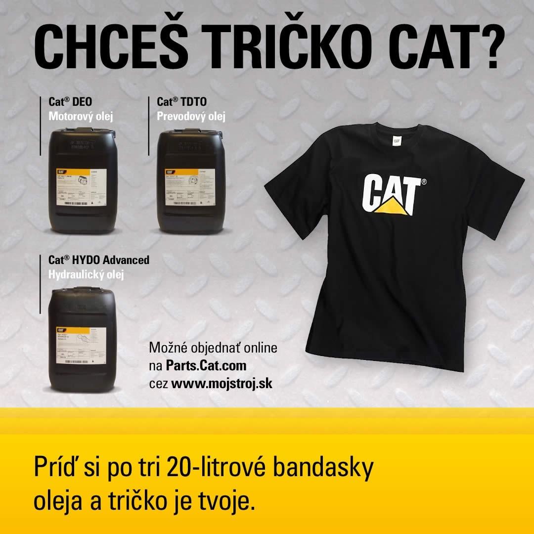 Príď si po tri 20-litrové bandasky oleja a tričko CAT je tvoje.